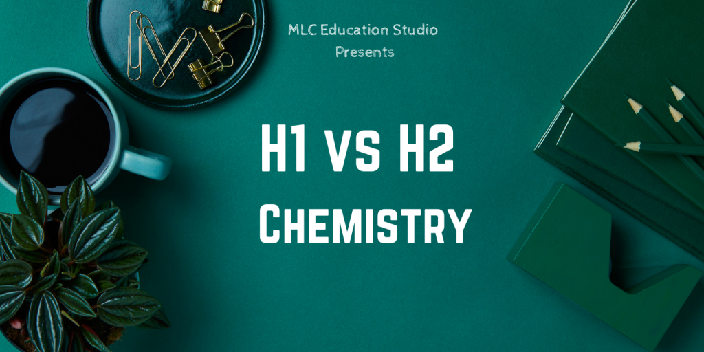 Difference between H1 and H2 Chemistry